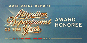 2013 Daily Report - Litigation Department of the Year - Award Honoree