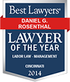 Best Lawyers - Lawyer of the Year 2014 - Daniel G. Rosenthal