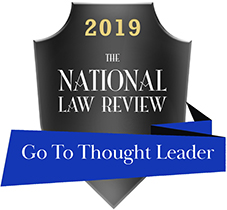 2019 National Law Review 'Go-To Thought Leader'