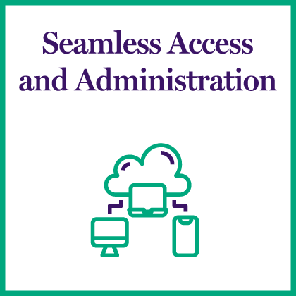 Seamless Access and Administration